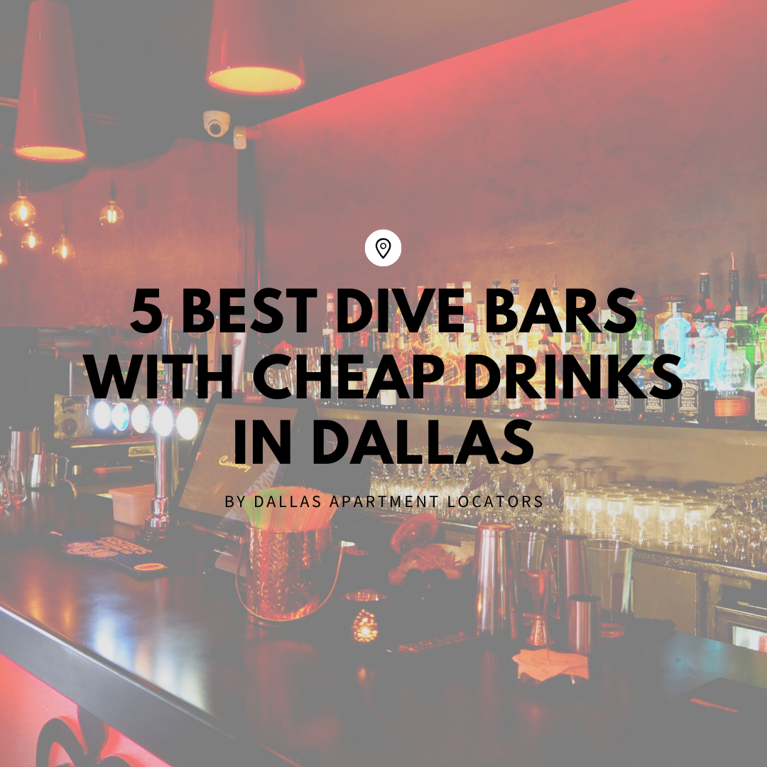 5 Best Dive Bars With Cheap Drinks In Dallas