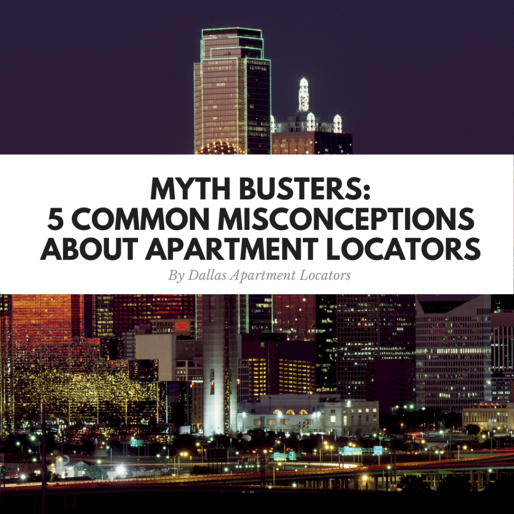 Myth Busters: 5 Common Misconceptions About Apartment Locators