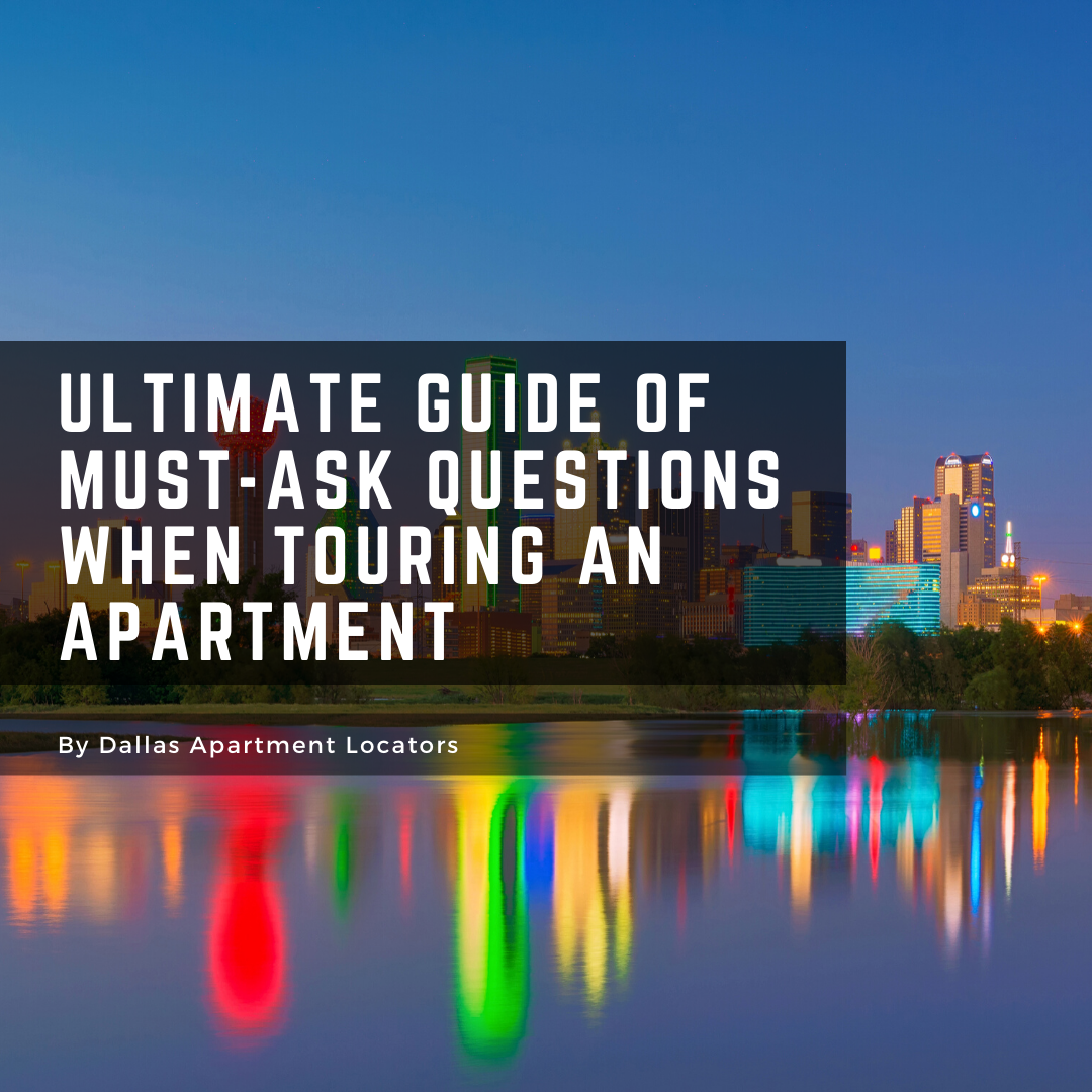 Ultimate Guide Of Must-Ask Questions When Touring An