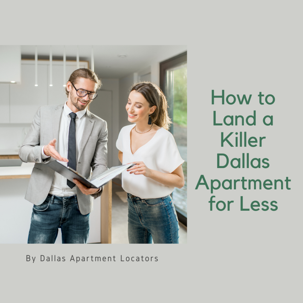 How to Land a Killer Dallas Apartment for Less