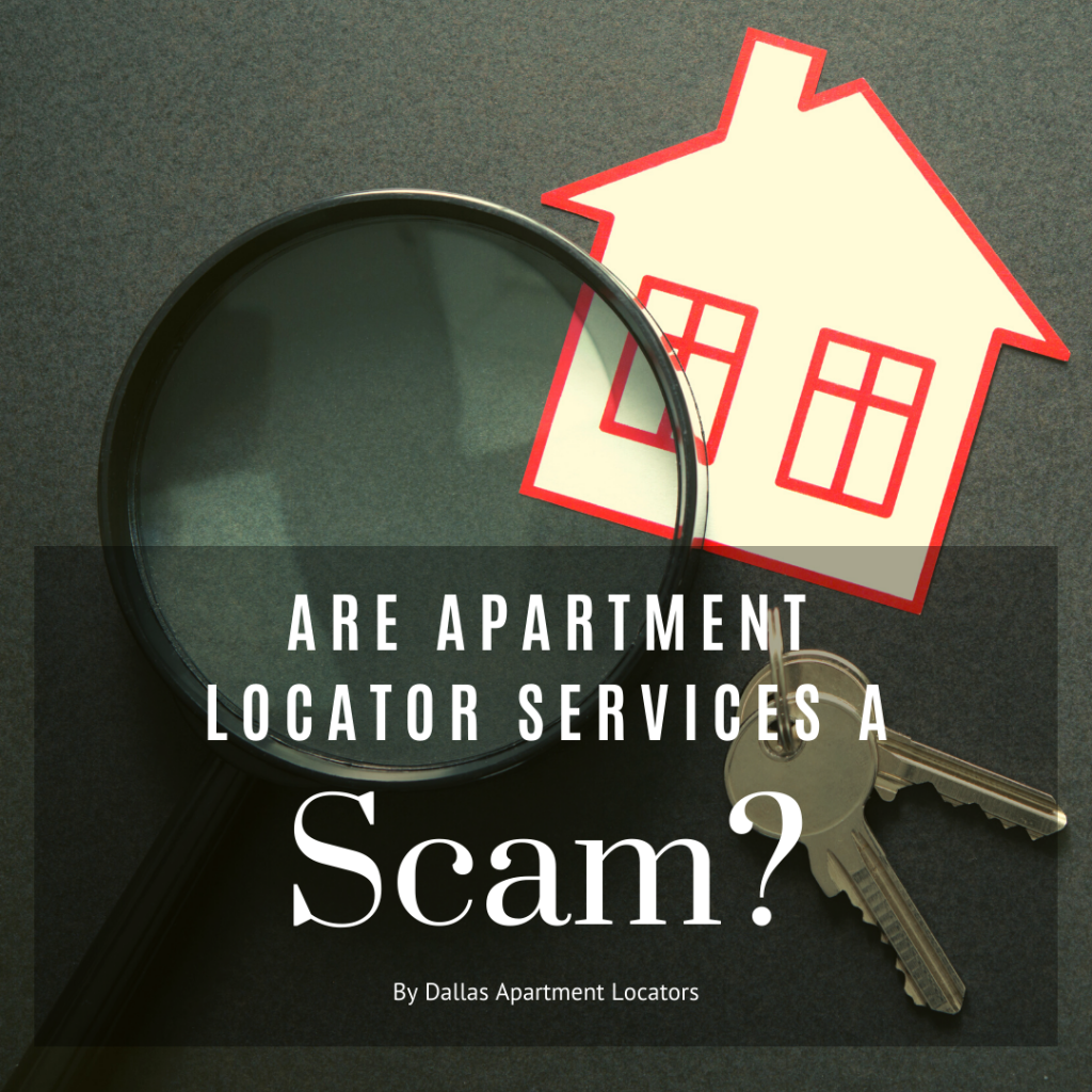 Are Apartment Locator Services a Scam?