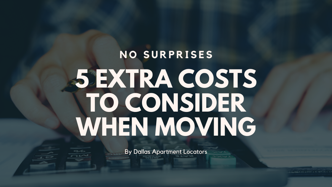 No Surprises – 5 Extra Costs to Consider when Moving
