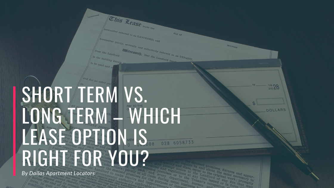 Short Term vs. Long Term – Which Lease Option is Right for You?