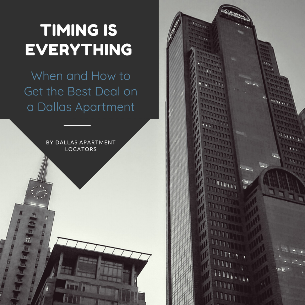 Timing is Everything – When and How to Get the Best Deal on a Dallas Apartment